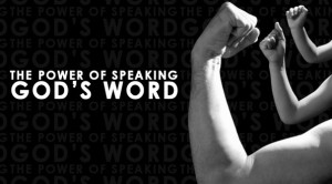 Speak the Word to create your world.