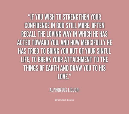 if-you-wish-to-strengthen-your-confidence-in-god