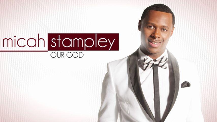 Micah Stampley 3