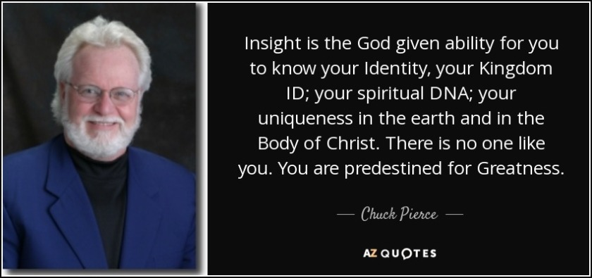 quote-insight-is-the-god-given-ability-for-you-to-know-your-identity-your-kingdom-id-your-chuck-pierce-145-7-0751