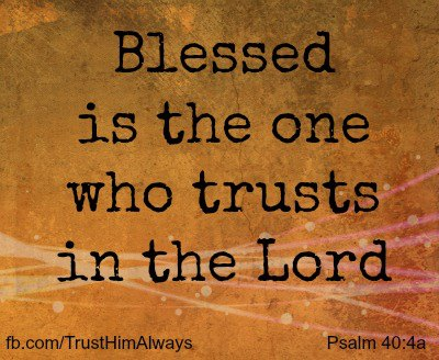 blessed-who-trusts-ps-40