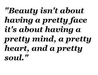 Beauty-Isnt-About-Having-Inspirational-Life-Quotes