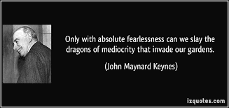 absolute fearlessness