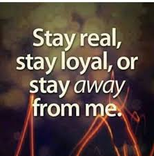 stay real