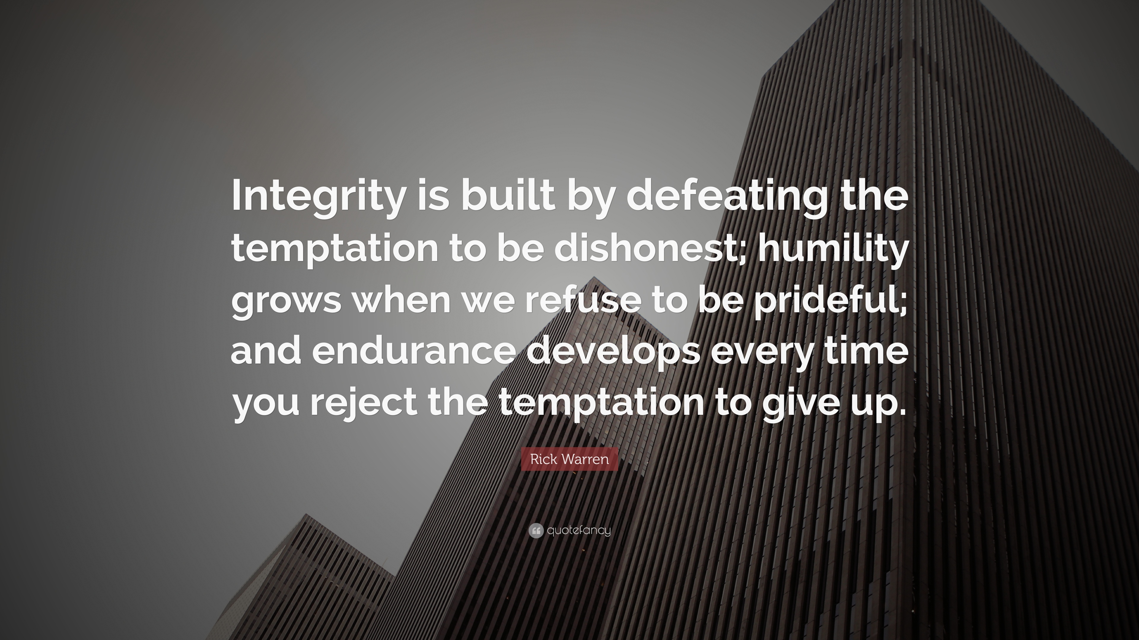 Rick-Warren-Quote-Integrity-is-built-by-defeating-the-temptation