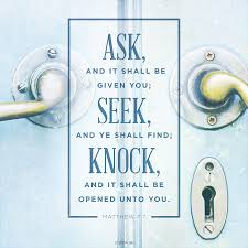 Ask, Seek, and Knock